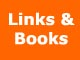Links and Books